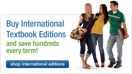 Buy International Textbook Editions and save hundreds every term! Shop International Editions now!