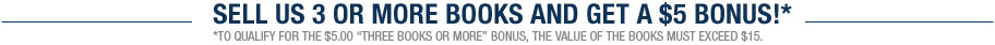 Sell 4 or more books and get a $5 bonus!